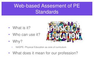 Web-based Assesment of PE Standards