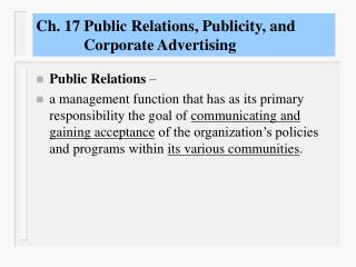 Ch. 17 Public Relations, Publicity, and              Corporate Advertising