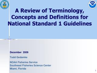 A Review of Terminology, Concepts and Definitions for National Standard 1 Guidelines