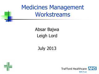 Medicines Management Workstreams