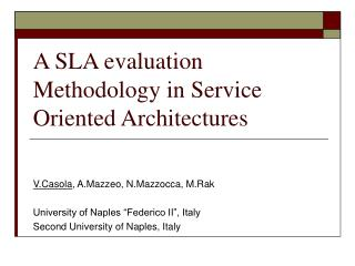 A SLA evaluation Methodology in Service Oriented Architectures