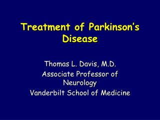 Treatment of Parkinson's Disease