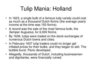 Tulip Mania: Holland