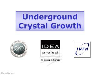 Underground Crystal Growth