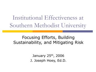 Institutional Effectiveness at Southern Methodist University