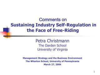 Comments on  Sustaining Industry Self-Regulation in the Face of Free-Riding