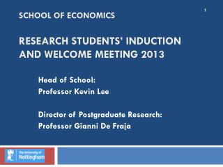 School of Economics Research Students' Induction and Welcome Meeting 2013
