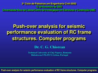 Dr. C. G. Chiorean Technical University of Cluj-Napoca, Romania