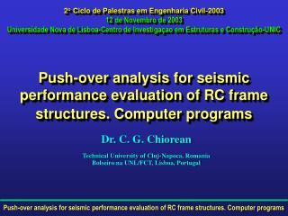 Dr. C. G. Chiorean Technical University of Cluj-Napoca, Romania