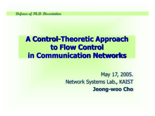A Control-Theoretic Approach  to Flow Control  in Communication Networks