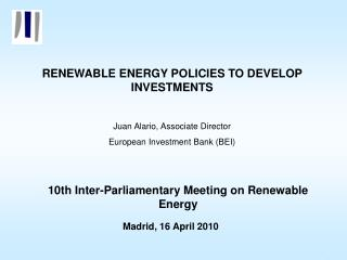 RENEWABLE ENERGY POLICIES TO DEVELOP INVESTMENTS