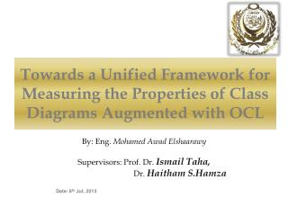 Towards a Unified Framework for Measuring the Properties of Class Diagrams Augmented with OCL