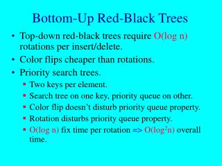 Bottom-Up Red-Black Trees