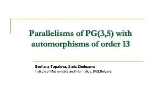 Parallelisms of PG(3,5) with  automorphisms  of order 13