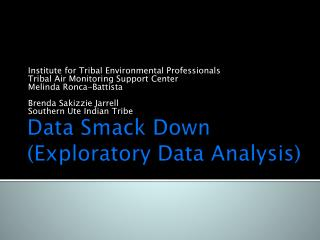 Data Smack Down (Exploratory Data Analysis)