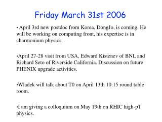 Friday March 31st 2006