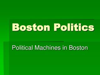 Boston Politics