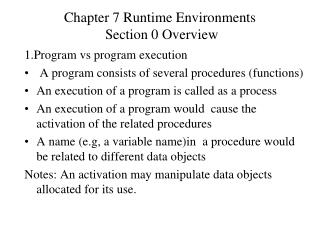 Chapter 7 Runtime Environments  Section 0 Overview