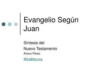 Evangelio Seg�n Juan