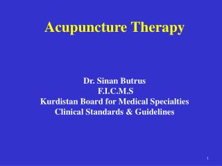 Acupuncture Therapy Dr. Sinan Butrus  F.I.C.M.S Kurdistan Board for Medical Specialties