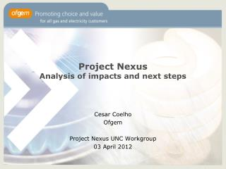 Project Nexus Analysis of impacts and next steps