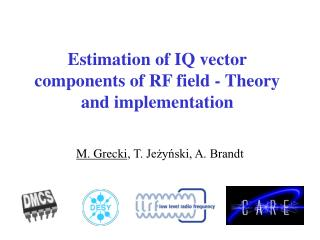 Estimation of IQ vector components of RF field - Theory and implementation