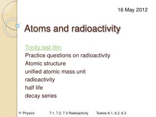 Atoms  and radioactivity