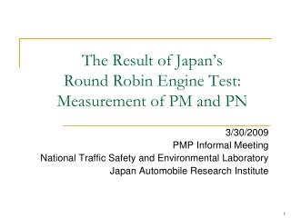 The Result of Japan's Round Robin Engine Test: Measurement of PM and PN