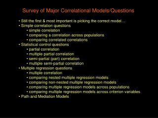 Survey of Major Correlational Models/Questions