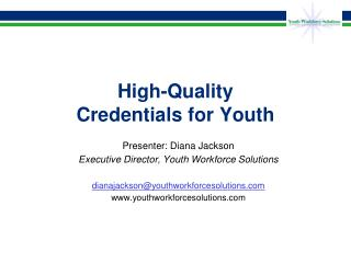 High-Quality Credentials for Youth