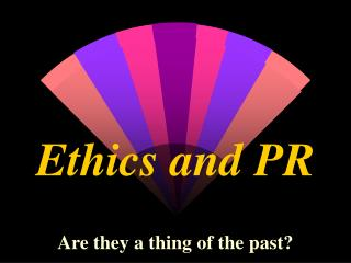 Ethics and PR