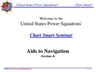Welcome to the United States Power Squadrons' Chart Smart Seminar