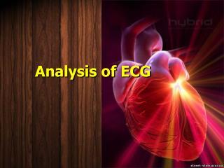 Electrocardiography evaluation of heart work (ECG).