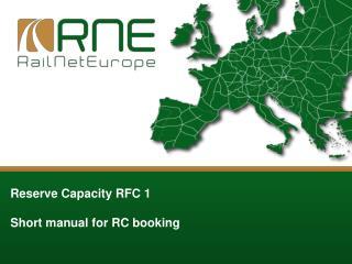 Reserve Capacity RFC  1 Short manual for RC booking