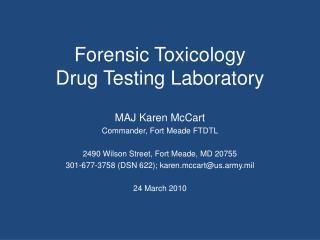 Forensic Toxicology Drug Testing Laboratory