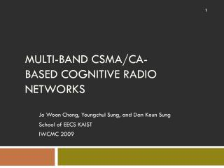 Multi-Band CSMA/CA-Based Cognitive Radio Networks