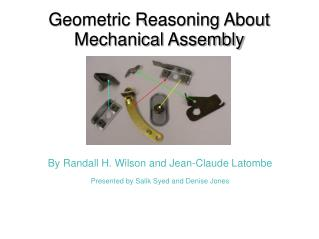 Geometric Reasoning About Mechanical Assembly