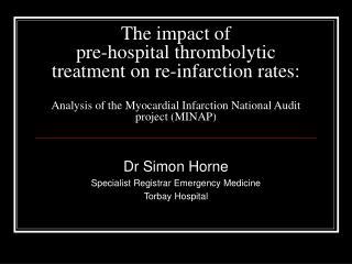 Dr Simon Horne Specialist Registrar Emergency Medicine Torbay Hospital