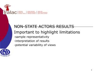 NON-STATE ACTORS RESULTS Important to highlight limitations -sample representativity