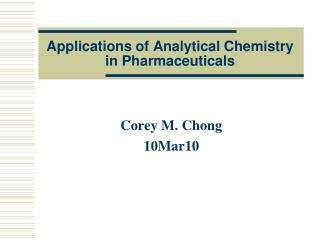 Applications of Analytical Chemistry in Pharmaceuticals