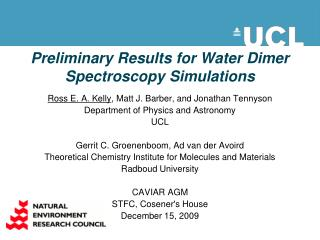 Preliminary Results for Water Dimer Spectroscopy Simulations