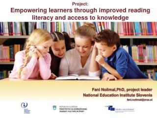 Project: Empowering learners through improved reading literacy and access to knowledge