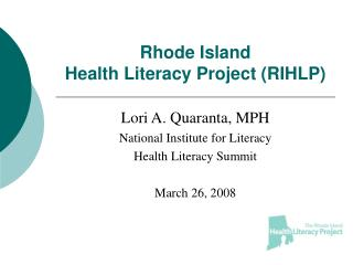 Rhode Island  Health Literacy Project (RIHLP)