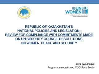 Vera Zakutnyaya Programme coordinator, NGO Sana Sezim