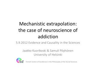 Mechanistic extrapolation : the case of neuroscience of  addiction