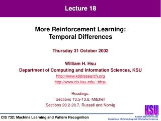 Thursday 31 October 2002 William H. Hsu Department of Computing and Information Sciences, KSU