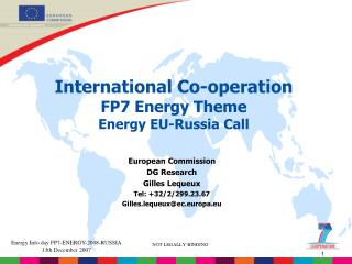 International Co-operation FP7 Energy Theme Energy EU-Russia Call