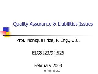 Quality Assurance & Liabilities Issues