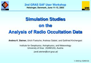 Simulation Studies on the Analysis of Radio Occultation Data