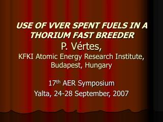 17 th  AER Symposium Yalta, 24-28 September, 2007